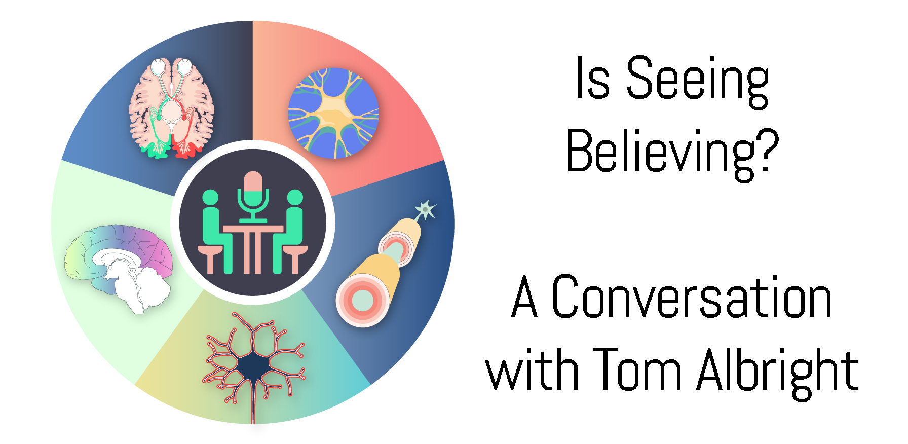 Is Seeing Believing? A Conversation with Tom Albright